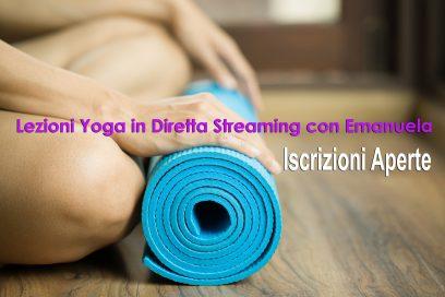 Lezioni Yoga in Live Diretta Streaming – ISCRIZIONI APERTE