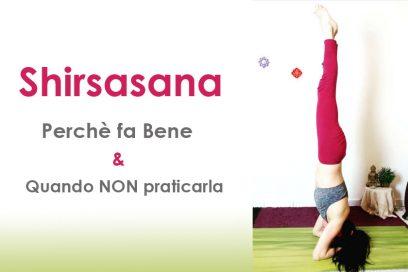 Posizione sulla testa Sirsasana – La regina dell'Hatha Yoga